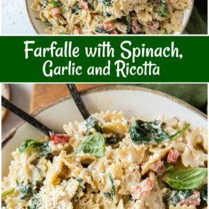 pinterest collage image for farfalle with spinach, ricotta and garllic