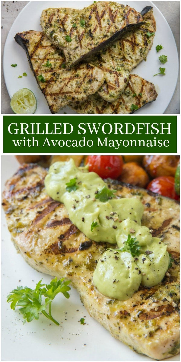 pinterest collage image for grilled swordfish with avocado mayonnaise