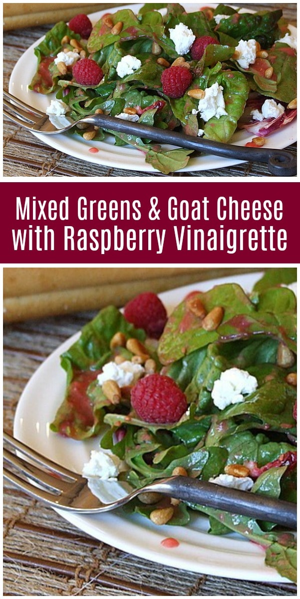 Mixed Greens and Goat Cheese and Raspberry Vinaigrette recipe from RecipeGirl.com #salad #goatcheese #raspberry #recipe #RecipeGirl