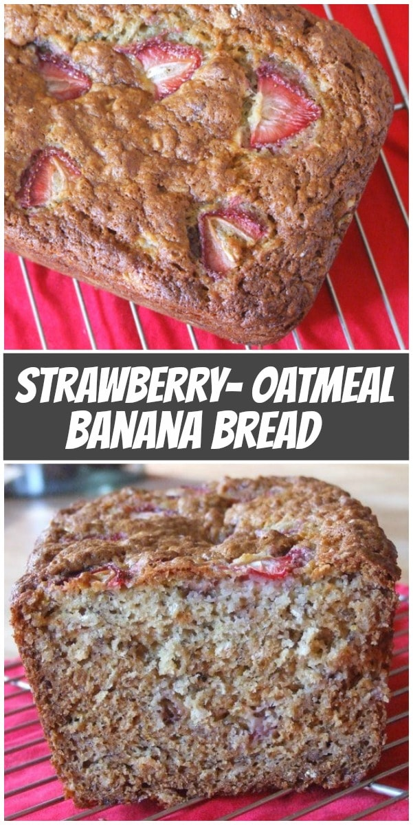 pinterest collage image for strawberry oatmeal banana bread
