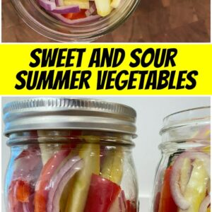 pinterest collage image for sweet and sour summer vegetables