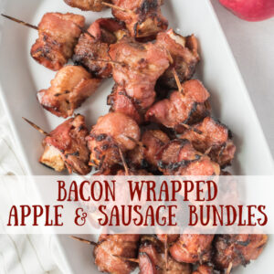 pinterest image for bacon wrapped apple and sausage bundles