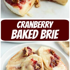 pinterest collage image for cranberry baked brie