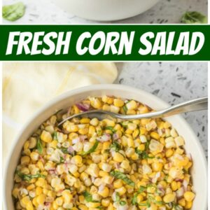 pinterest collage image for fresh corn salad