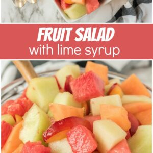 pinterest collage image for fruit salad with lime syrup