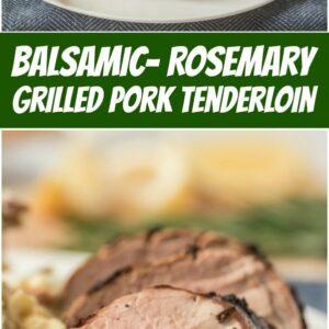 pinterest collage image for balsamic rosemary grilled pork tenderloin