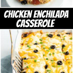 pinterest collage image for chicken enchilada casserole