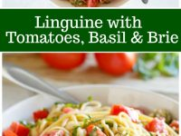 pinterest collage image for linguine tomatoes and brie