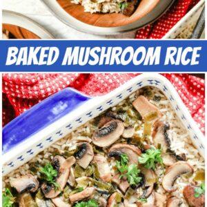 pinterest collage image for baked mushroom rice
