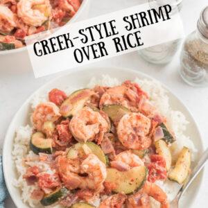 pinterest image for greek style shrimp over rice