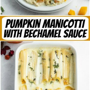 Pinterest collage image for pumpkin manicotti with bechamel sauce