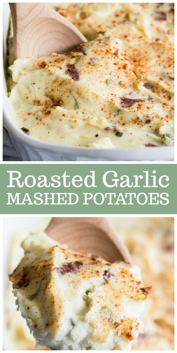Fantastic side dish recipe for Roasted Garlic Mashed Potatoes.  Super creamy, best mashed potato recipe! #mashedpotatoes #roastedgarlic #recipe