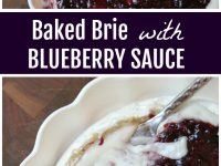 pinterest collage image for baked brie with blueberry sauce