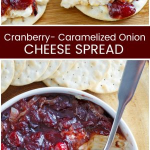 Pinterest collage image for Cranberry Caramelized Onion Cheese Spread