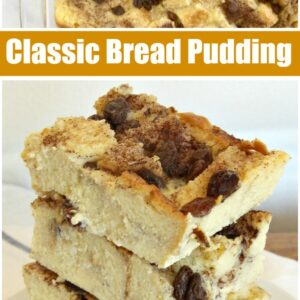 pinterest collage image for classic bread pudding