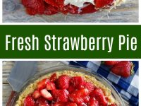 pinterest collage image for fresh strawberry pie
