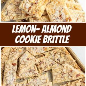 pinterest collage image for lemon almond cookie brittle