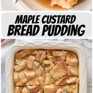 pinterest collage image for maple custard bread pudding