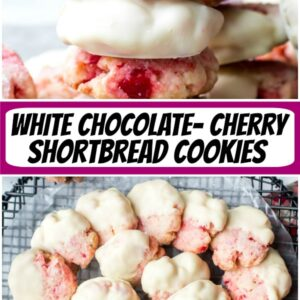 pinterest collage image for white chocolate cherry shortbread cookies