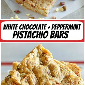 pinterest collage image for white chocolate peppermint pistachio bars