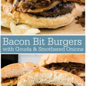 Pinterest collage image for Bacon Bit Burgers