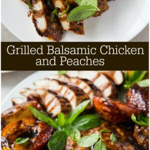 Pinterest collage image for grilled balsamic chicken and peaches