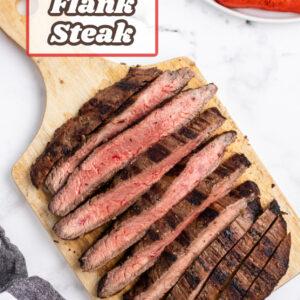 pinterest image for grilled flank steak