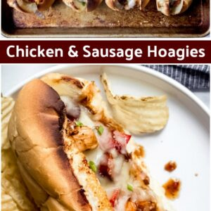 pinterest collage image for chicken and sausage hoagies