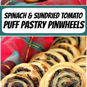 pinterest collage image for spinach and sundried tomato puff pastry pinwheels