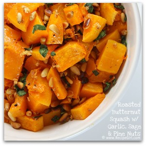 Roasted Butternut Squash w Garlic Sage  Pine Nuts