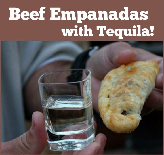 beef empanadas with tequila