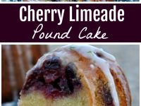 pinterest collage image for cherry limeade pound cake