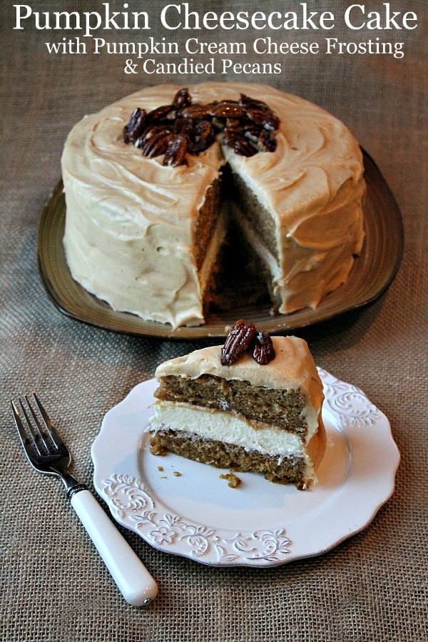 Thanksgiving Pumpkin Cheesecake Cake | Thanksgiving Dessert Recipes | Decadent Cakes, Pies, And Pastries