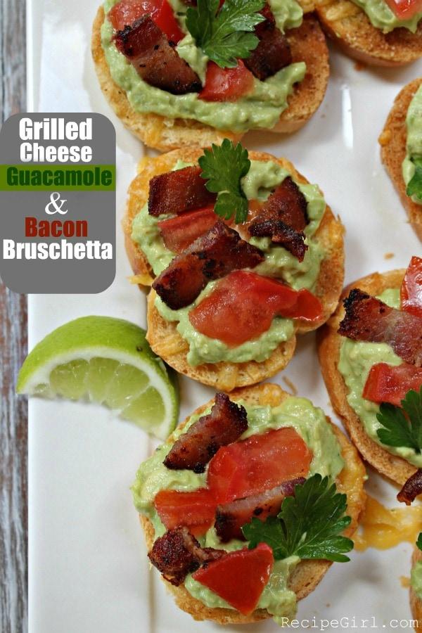 Grilled Cheese Guacamole and Bacon Bruschetta - RecipeGirl.com