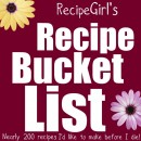 RecipeGirl's Recipe Bucket List