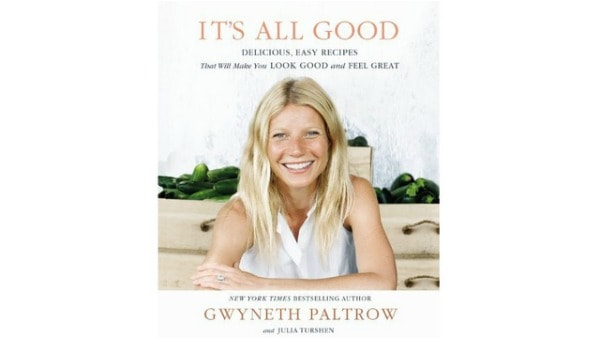 Gwyneth Paltrow It's All Good Cookbook