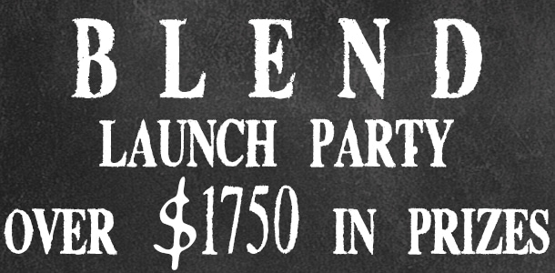 Blend Launch Party