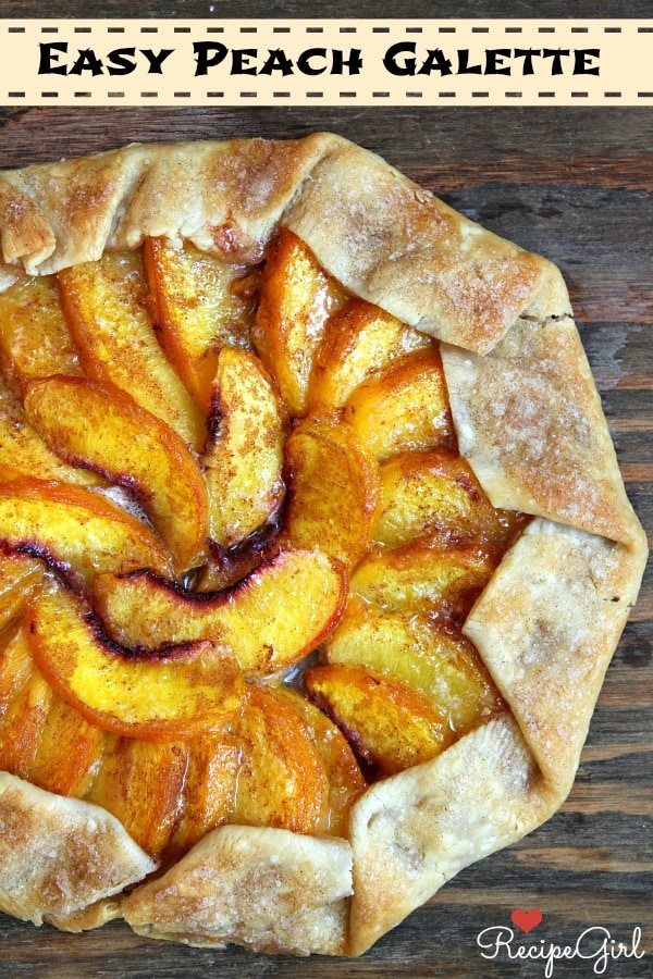 Easy Peach Galette - RecipeGirl.com
