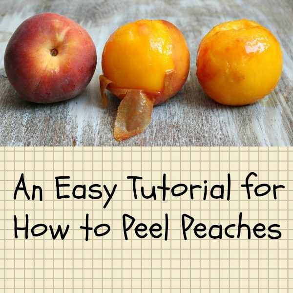 How to Peel Peaches (easy)