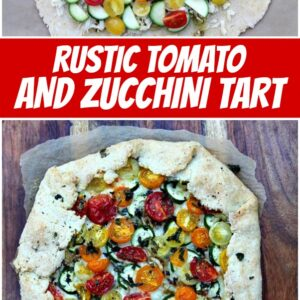 pinterest collage image for rustic tomato and zucchini tart