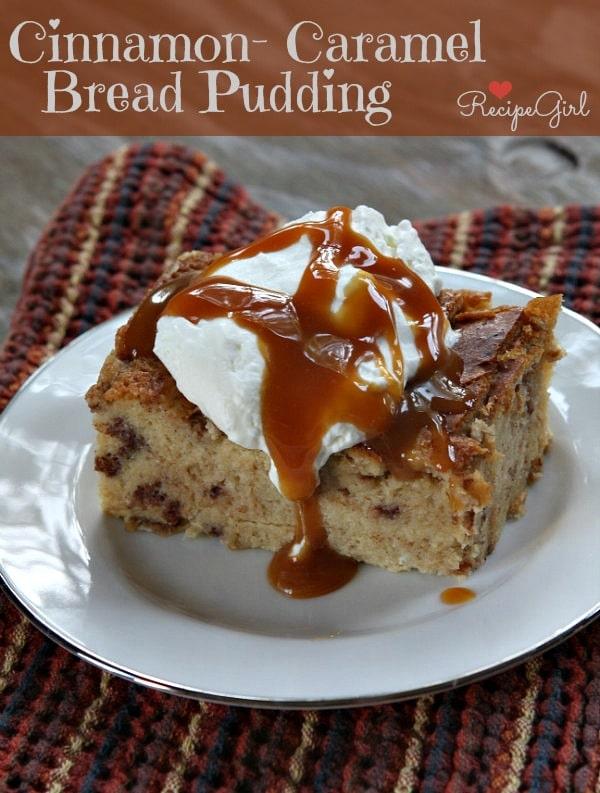 Cinnamon- Caramel Bread Pudding