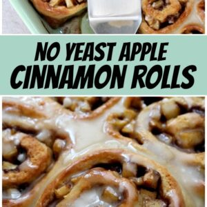Pinterest collage image for no yeast apple cinnamon rolls