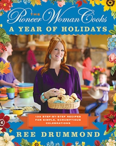 Pioneer Woman Holiday Cookbook
