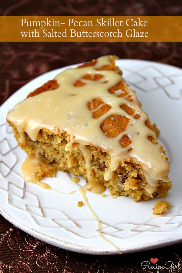 Pumpkin Pecan Skillet Cake with Salted Butterscotch Glaze - RecipeGirl.com