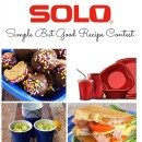SOLO Simple But Good Recipe Contest