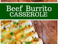 pinterest collage image for beef burrito casserole