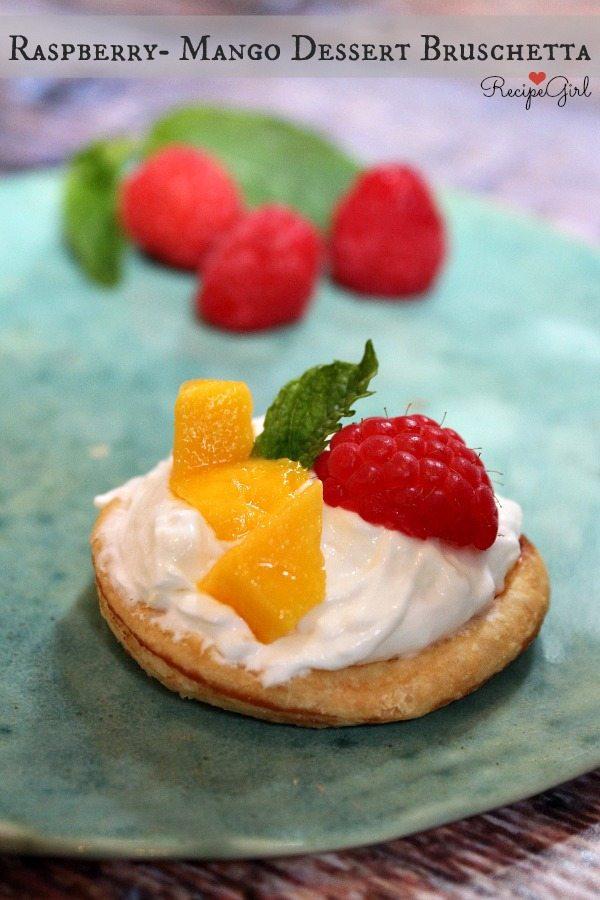 Raspberry- Mango Dessert Bruschetta #recipe