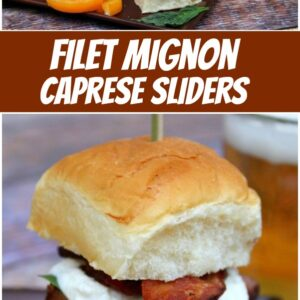 pinterest collage image for filet mignon caprese sliders