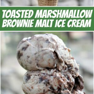 Pinterest collage image for toasted marshmallow brownie malt ice cream