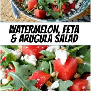 pinterest collage image for watermelon, feta and arugula salad